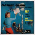 DANIEL JANIN - 707 / Soul Bossa Nova - 45T (EP 4 titres)