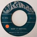 EWAN & THE SOULCATS - Keep It Moving (Rocksteady) - 45T x 1