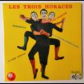LES 3 HORACES - Commedia +3 - 45T (EP 4 titres)