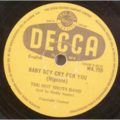 THE HOT SHOTS BAND LED BY BUDDY SQUIRE - Baby dey cry for you / Wiadzi muasem - 78 rpm