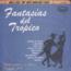 PACHO GALAN Y SUS SOLISTAS - Fantasias Del Tropical - Baile de gala vol.2 - LP