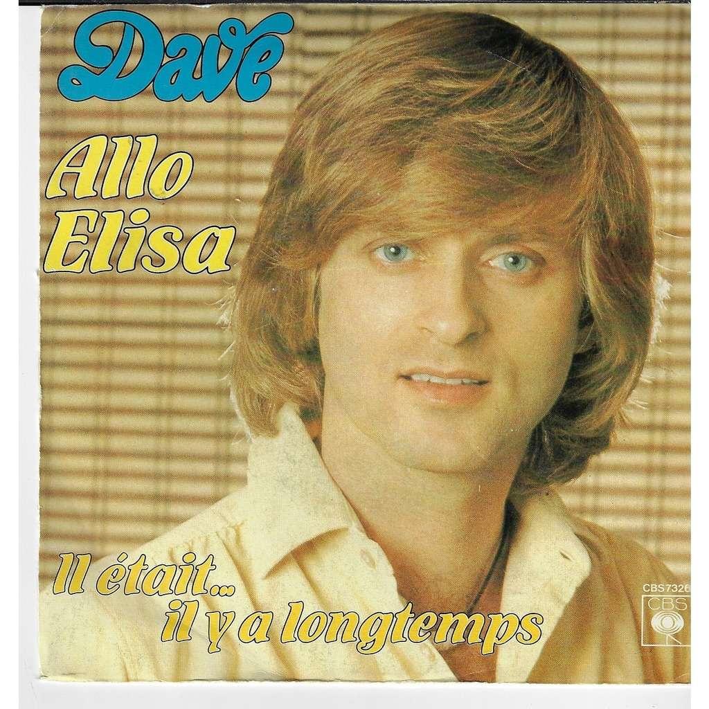 Dave allo Elisa / il était il y a longtemps