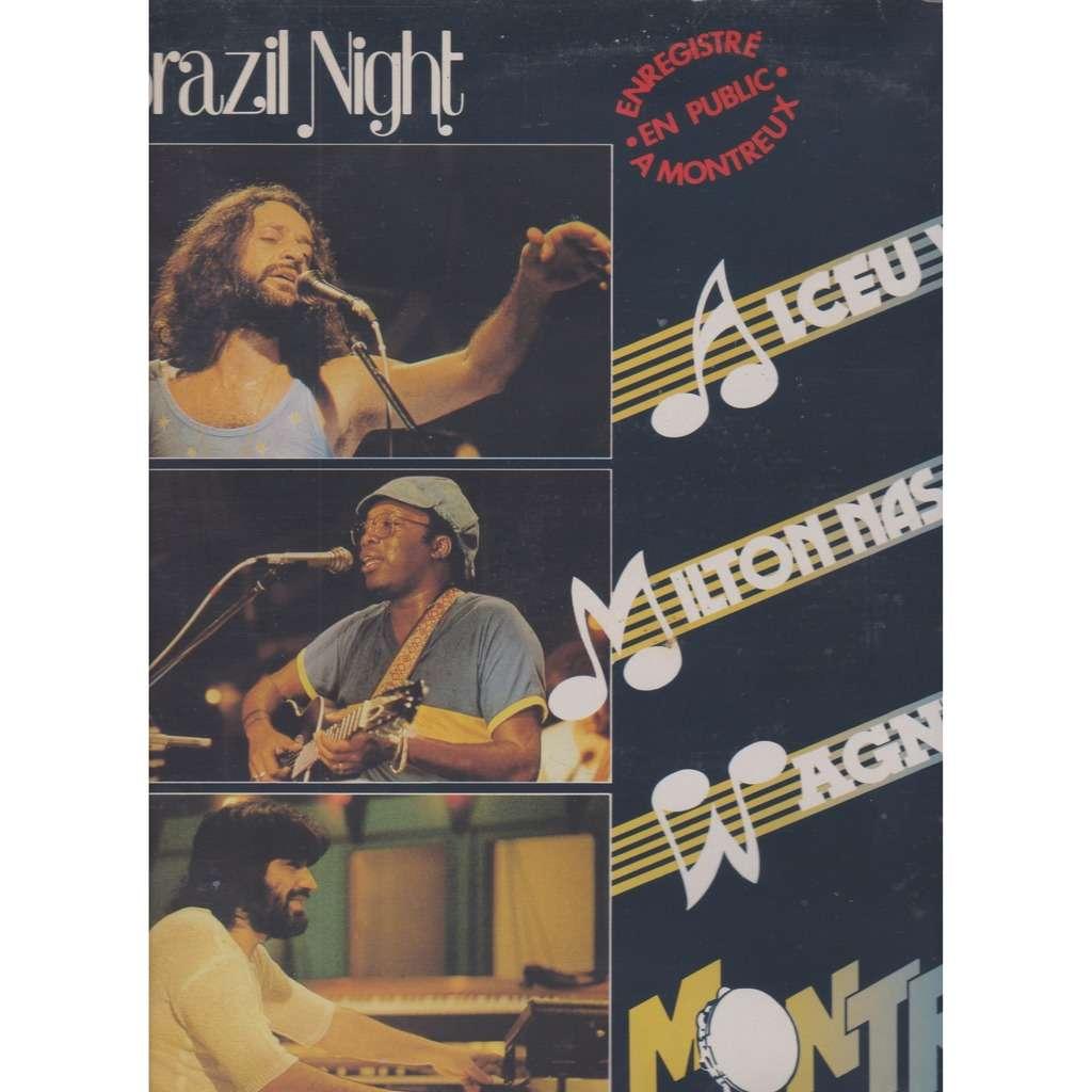 milton NASCIMENTO / Alceu VALENCA / Agner TISO BRAZIL NIGHT