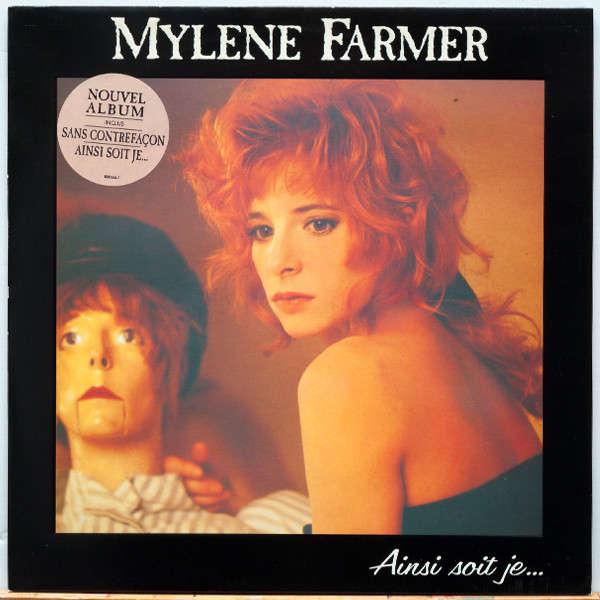 mylène farmer Ainsi Soit Je...