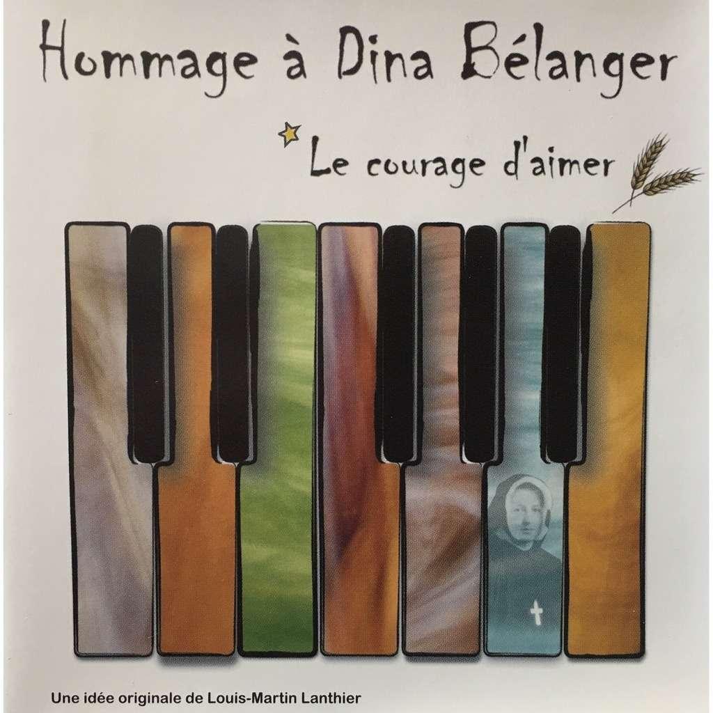 louis-martin Lanthier hommage à Dina Bélanger
