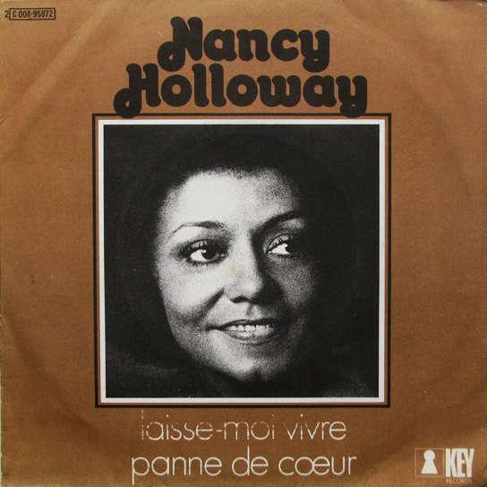 Nancy Holloway Laisse-Moi Vivre / Panne De Cœur