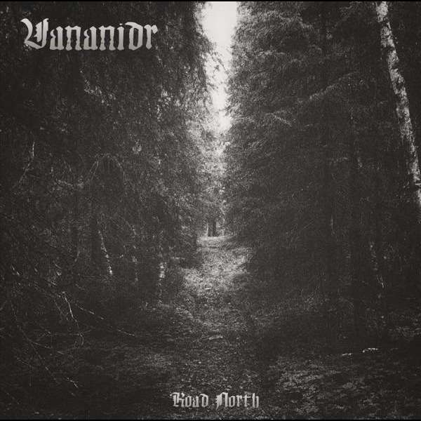 VANANIDR Road North. Black Vinyl
