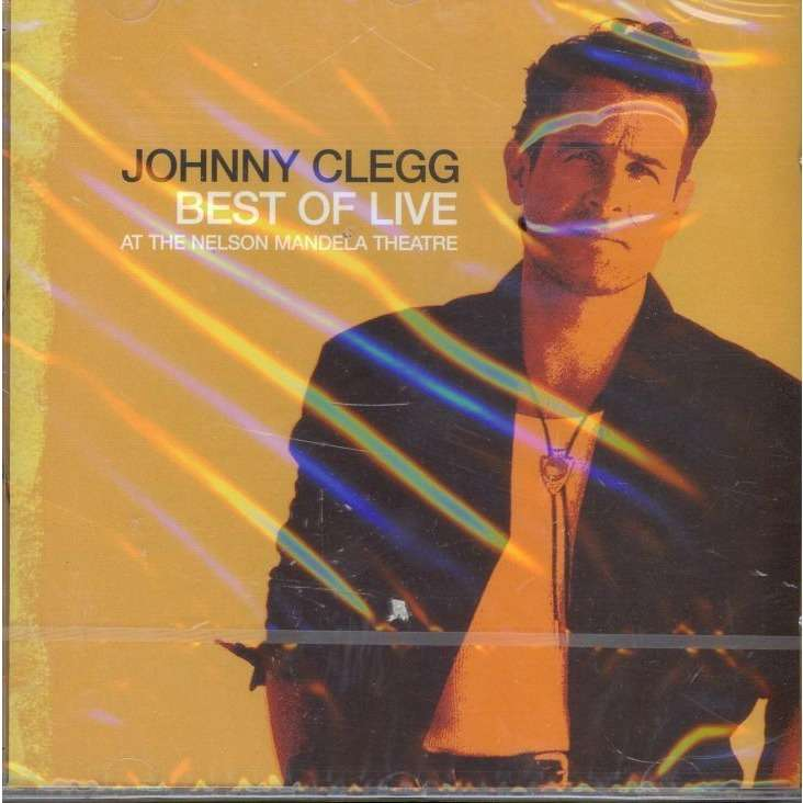 Johnny Clegg Best Of Live At the Nelson Mandela Theatre