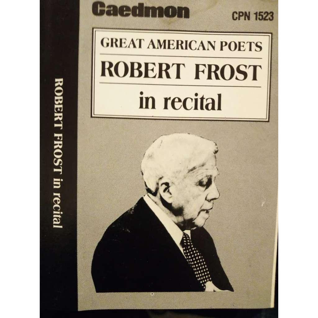 Robert Frost Robert Frost In Recital