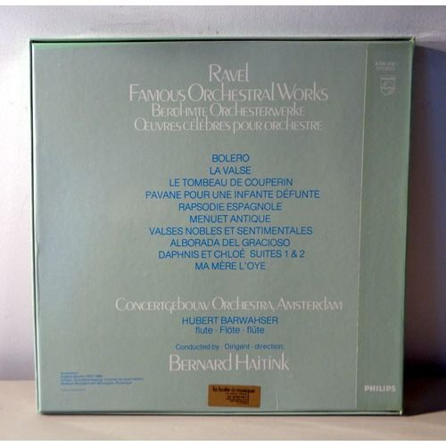 BERNARD HAITINK & CONCERTGEBOUW AMSTERDAM RAVEL Famous orchestral works