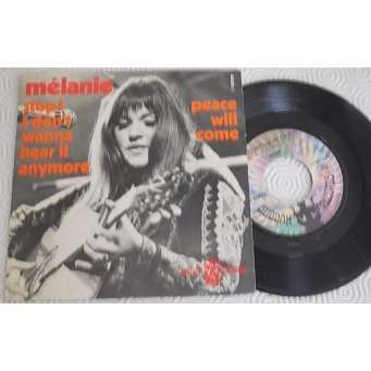 melanie Stop ! I Don't Wanna' Hear It Anymore / Peace Will Come
