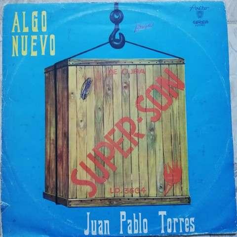 Juan Pablo Torres y su Grupo Algo Nuevo Super son