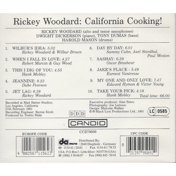 Rickey Woodard California Cooking!