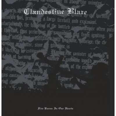 Clandestine Blaze Fire Burns In Our Hearts