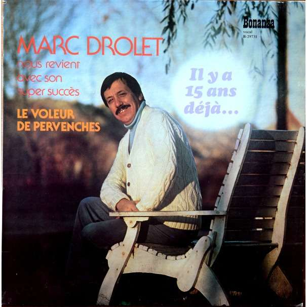 Marc Drolet il y a 15 ans déja... le voleur de pervenches