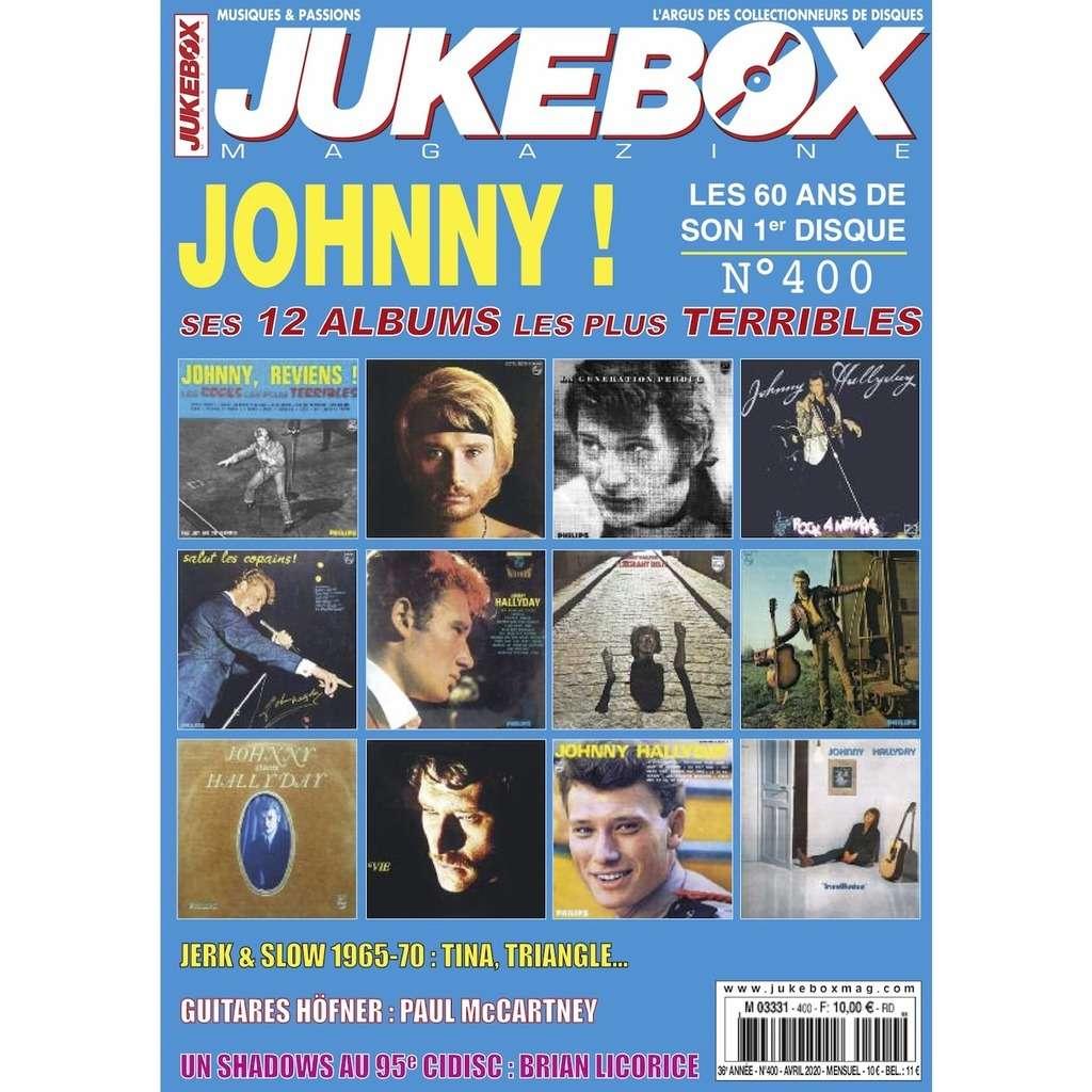 N°400 (AVRIL 2020) JOHNNY HALLYDAY MAGAZINE - JUKEBOXMAG.COM