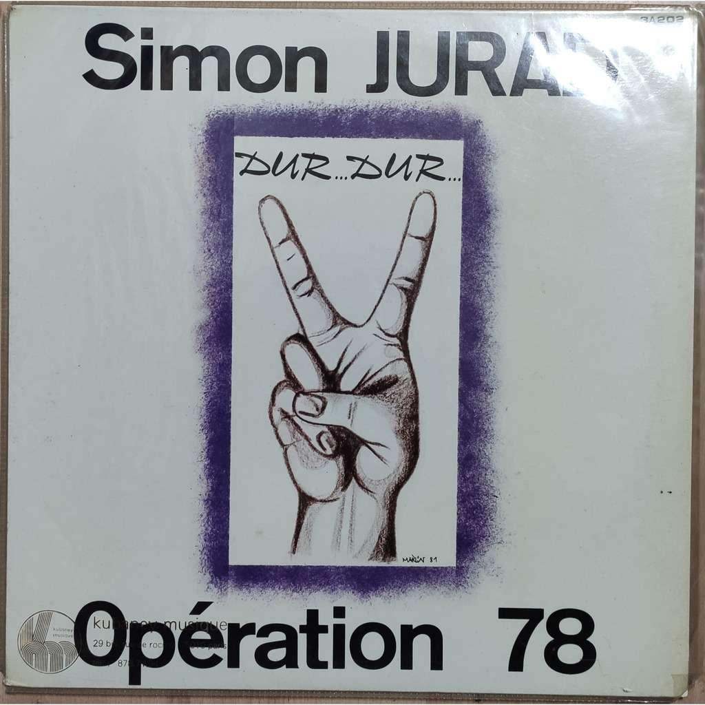 Simon Jurad & Opération 78 A Trois Ans