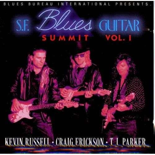 S.F Blues Guitar Summit San Francisco Blues Guitar Summit - Volume 1
