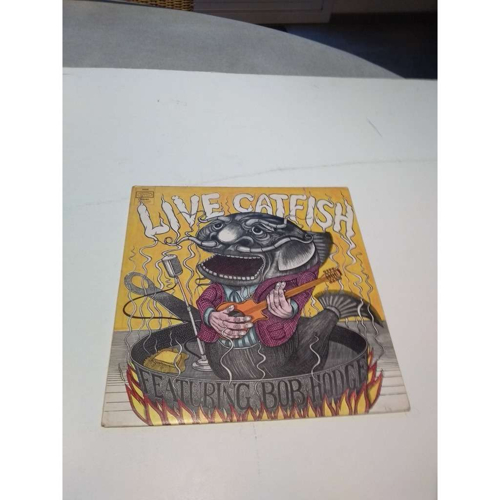 catfish live catfish featuring bob hodge