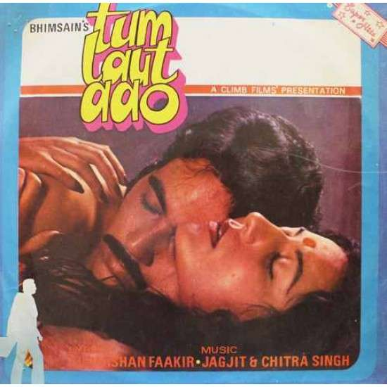 Jagjit Singh & Chitra Singh Tum Laut Aao