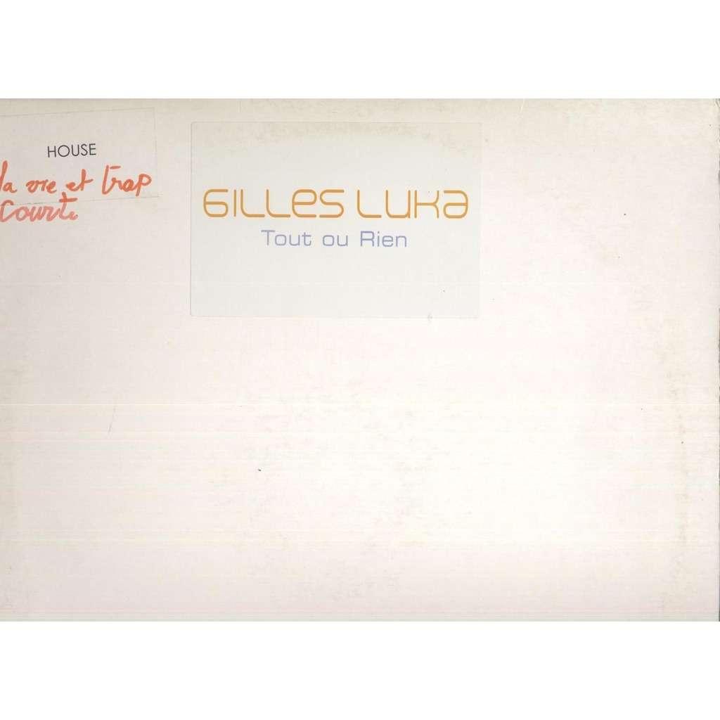 Gilles Luka Tout Ou Rien - Promo