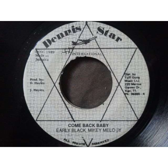 Early Black & Mikey Melody Come Back Baby / Version ORIG