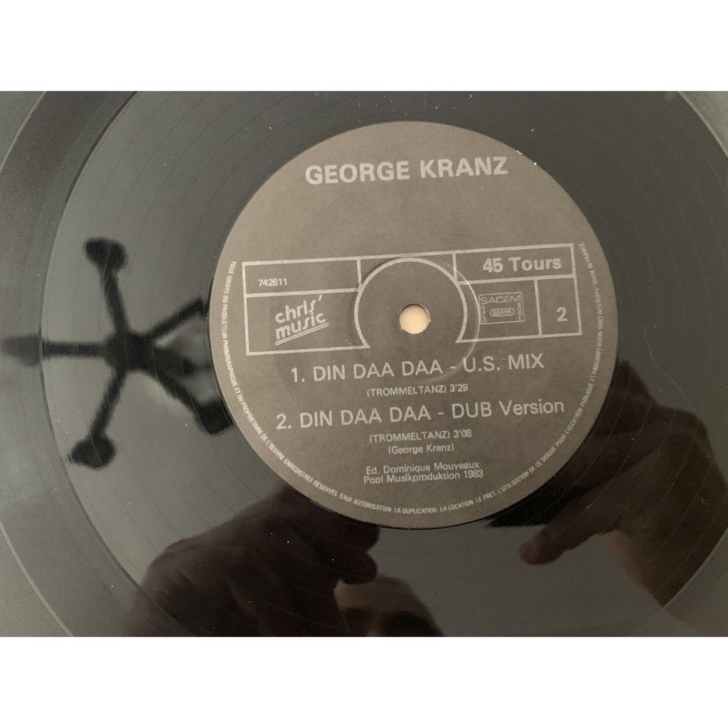 George Kranz George Kranz - Din Daa Daa (Trommeltanz) (U.S. Remix) Label: Disques Chris'Music - 742611