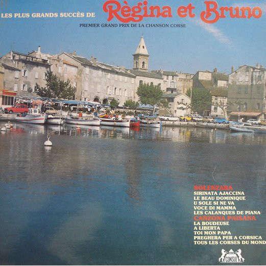 REGINA et BRUNO Les plus grands succès de Régina & Bruno