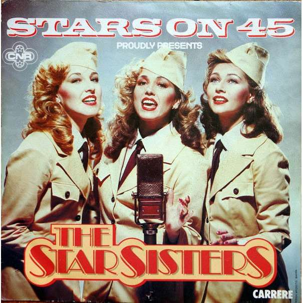 Stars On 45 Presents The Star Sisters The Star Sisters
