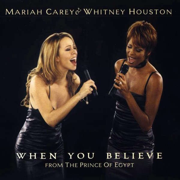 MARIAH CAREY & WHITNEY HOUSTON When you believe B.O prince d'Egypte+ I'm free(M. Carey)+you were loved(W.Houston)