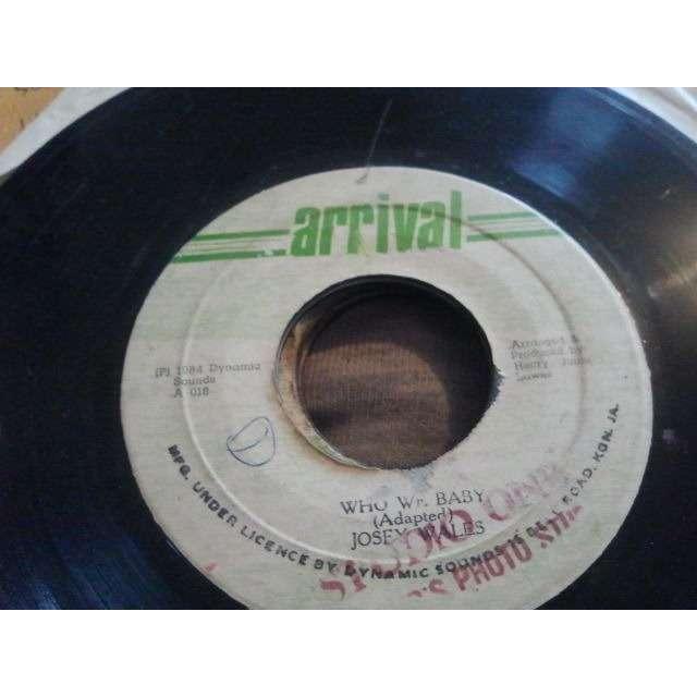 Josey Wales Who We Baby / Version ORIG
