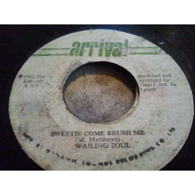 WAILING SOUL SWEETIE COME BRUSH ME / VERSION ORIG