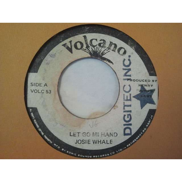 JOSIE WALE LET GO MI HAND / VERSION ORIG