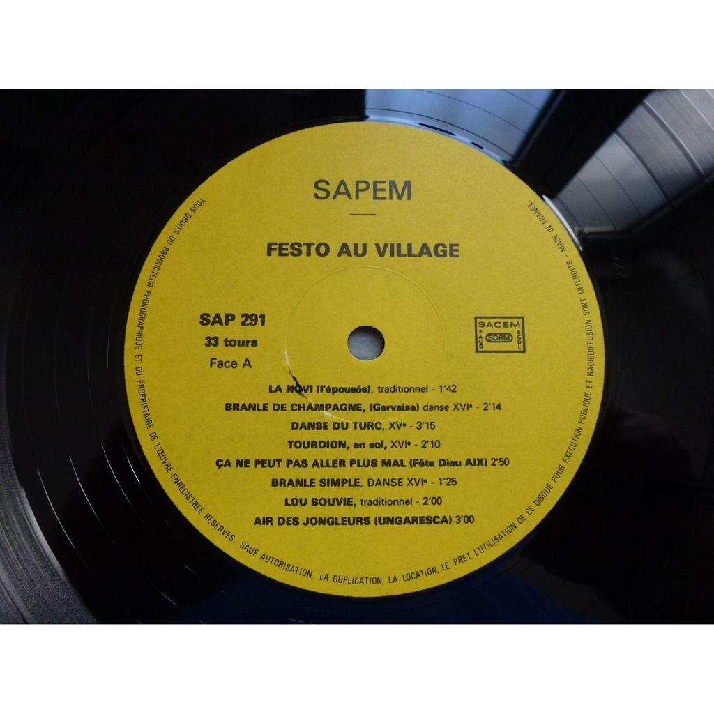 Joss Raulet Herve Mezaltarin Alain Lujan Festo Au Village : Musico de Prouvènço di païs d'o - ( mint condition )