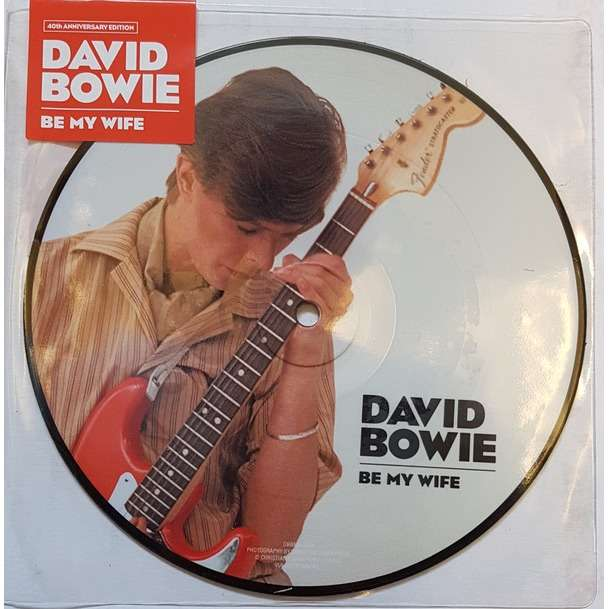 David Bowie Be My Wife Picture Disc 7 Inch