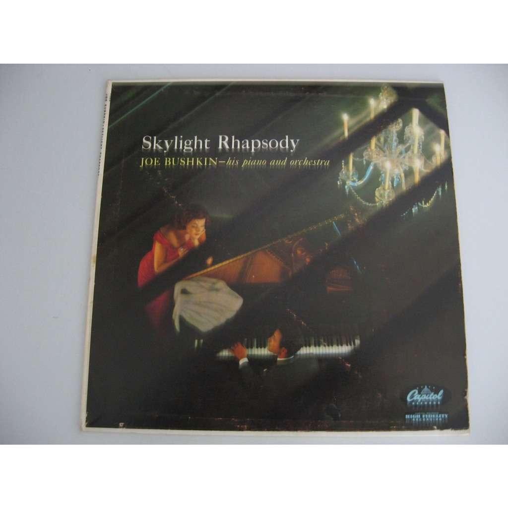 Joe Bushkin His Piano & Orchestra Skylight Rhapsody