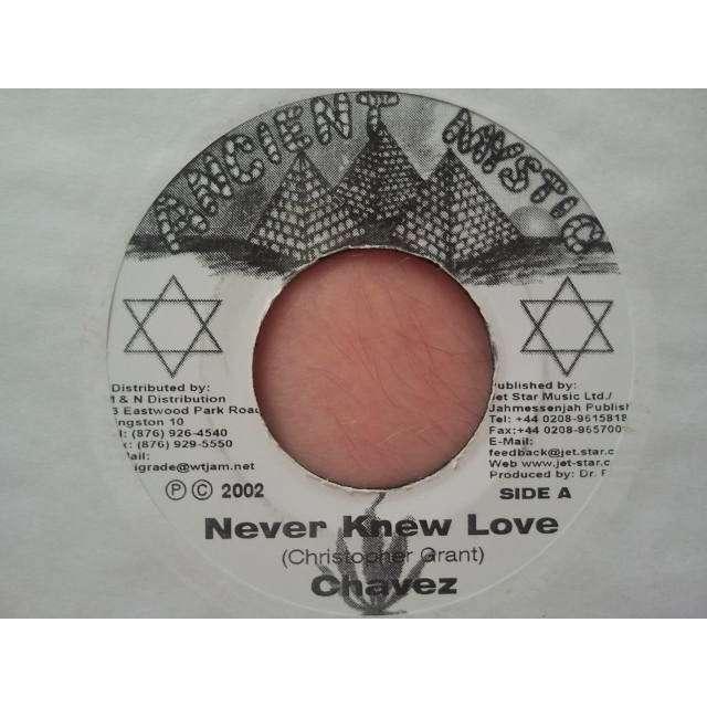 CHAVEZ NEVER KNEW LOVE / GLORY TRAIN RYTHM ORIG