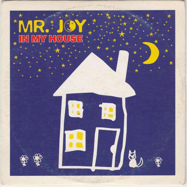 Mr. Joy In My House
