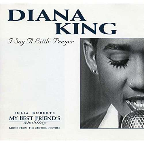 diana king I Say A Little Prayer (Love To Infinity's Classic Radio Mix) / I Say A Little Prayer (LP Version)