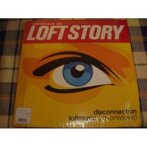 loft story disconnection loftmusic (myonlylove)