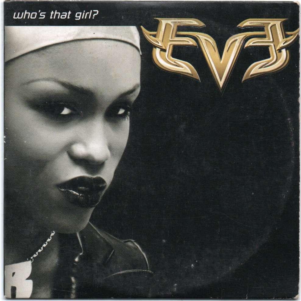 EVA WHO'S THAT GIRL?