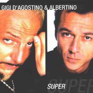 Gigi D'Agostino & Albertino Super
