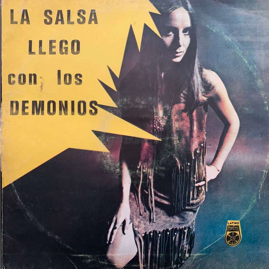 Los Demonios La Salsa Llego