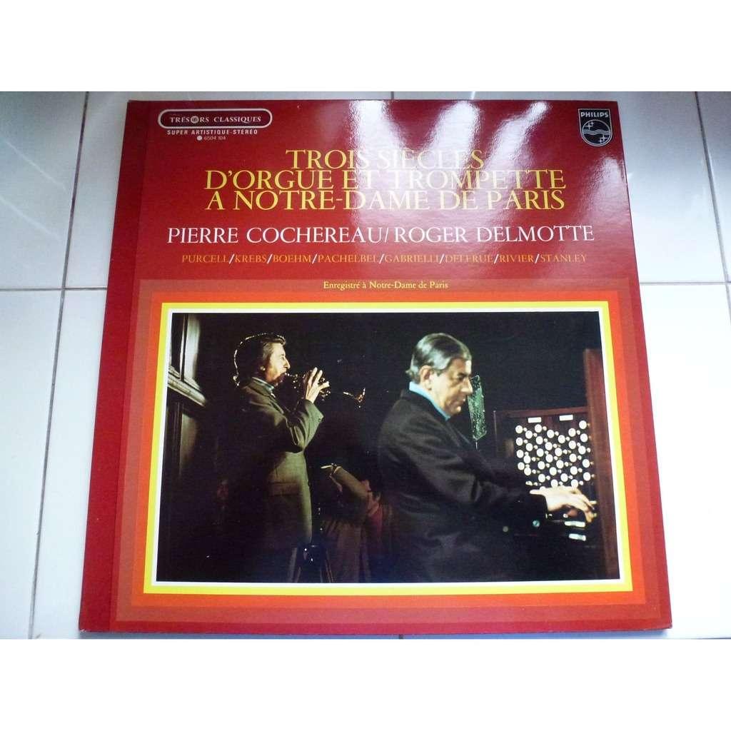 Pierre Cochereau, orgue - Roger Delmotte, trompett trois siècles d'orgue a Notre-Dame de Paris - ( stéréo )