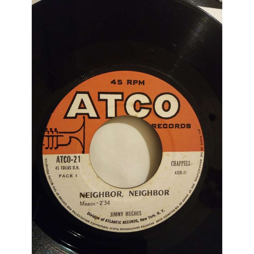 Jimmy Hughes Neighbor, neighbor - It's a good thing
