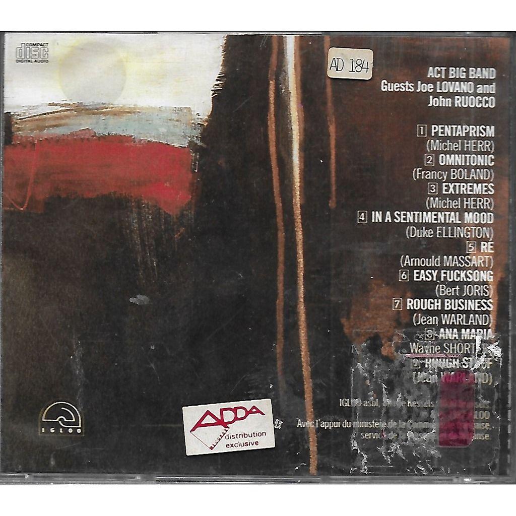 ACT BIG BAND dir. Félix SIMTAINE Extrèmes / Guest : Joe LOVANO / John RUOCCO