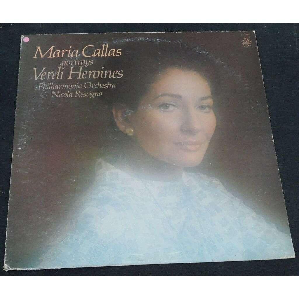 Maria Callas / Nicola Rescigno Verdi Heroines