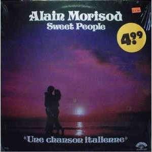 alain morisod sweet people Une chanson italienne