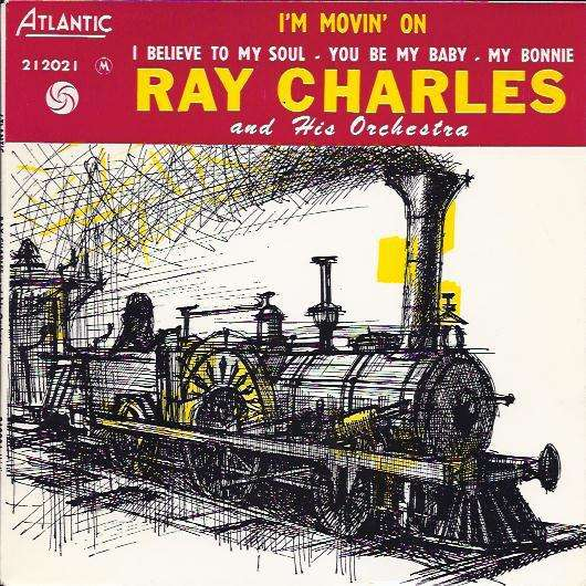 Ray Charles And His Orchestra I'm Movin' On