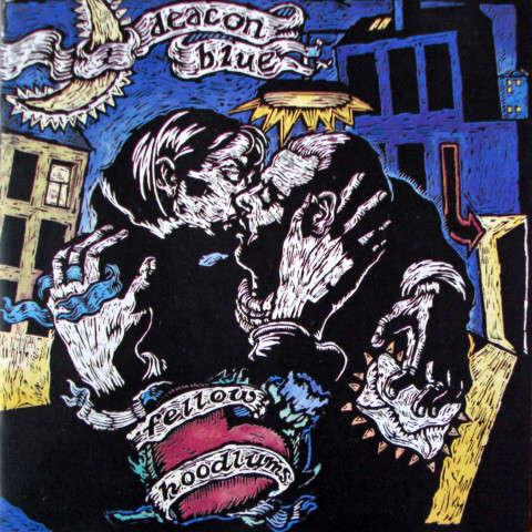 Deacon Blue Fellow Hoodlums